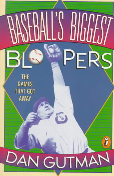 Baseball's Biggest Bloopers By Gutman, Dan