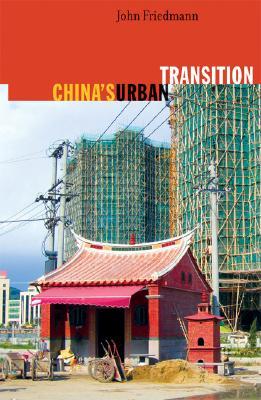China's Urban Transition By Friedmann, John