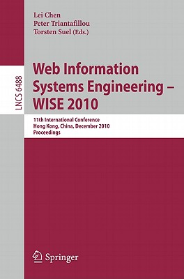 Web Information Systems Engineering - Wise 2010 By Chen, Lei (EDT)